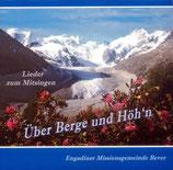 Engadiner Missionsgemeinde Bever - Über Berge und Höh'n