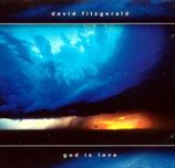 David Fitzgerald - God Is Love