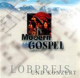 Modern Gospel - Lobpreis und Konzert