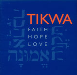 Tikwa - Faith Hope Love