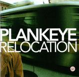 Plankeye - Relocation