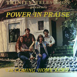 Power In Praise - I'm coming home Lord