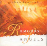 Graham Kendrick - Rumours Angels