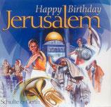 Happy Birthday Jerusalem : Siegfried Fietz, Wasserträger und andere Chöre