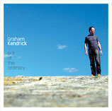 Graham Kendrick - Out Of The Ordinary