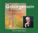 Pfarrer Friedhelm Dauner - Geborgensein