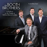 Booth Brothers - A Tribute to the Songs of Bill & Gloria Gaither -