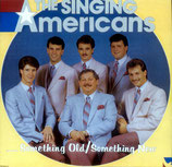 Singing Americans - Something old Something new