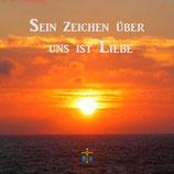 CD Sein Zeichen über uns ist Liebe