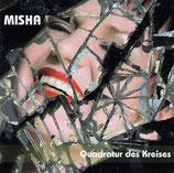 Misha - Quadratur des Kreises