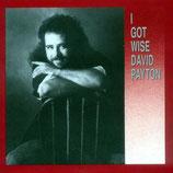 David Payton - I Got Wise