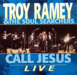 Soul Searchers - Call Jesus (Live)