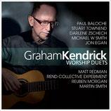 Graham Kendrick - Worship Duets