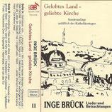 Inge Brück - Gelobtes Land-Geliebte Kirche