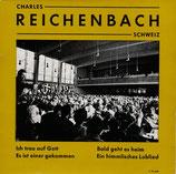 Charles Reichenbach - Mein Gott, meine Freude