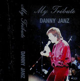 Danny Janz - My Tribute