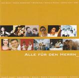 Alle für den Herrn (Beatbetrieb, Superzwei, Judy Bailey, W4C, Schulze, Sarah Brendel, u.v.a)