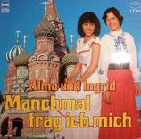 Alma und Ingrid - Manchmal frag ich mich