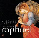 Hans-Jürgen Hufeisen, und Chöre - Raphael; Engel des Heils