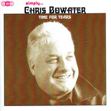 Chris Bowater - simply Chris Bowater - Time For Tears (3-CD Box)