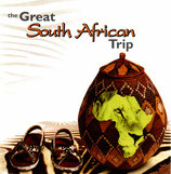 the Great South African Trip (Nelson Mandela, Miriam Makeba, Khumbula, etc.) 2-CD
