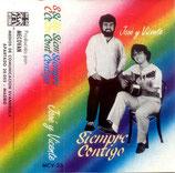 José & Vincente Rodriguez - Siempre Contigo