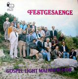 Gospel Light Männerchor - Festgesänge