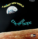 The New Hope - A Bright New World