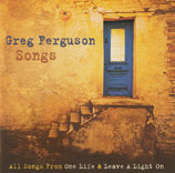 "Greg Ferguson Sons (All Songs Fron ""One Life"" & ""Leave A Light On"") 2-CD"