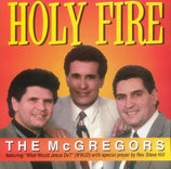 The McGregors - Holy Fire -