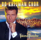 Bo Katzman Chor : Voices of Paradise