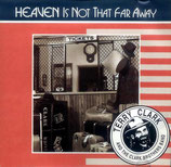 Terry Clark & The Clark Brothers Band - Heaven Is Not That Far Away