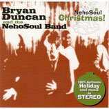 Bryan Duncan & The Nehosoul Band - A Nehosoul Christmas