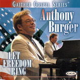 Anthony Burger - Let Freedom Ring