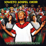 SOWETO GOSPEL CHOIR - Voices From Heaven