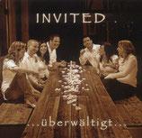 Invited - Überwältigt