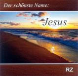 Der schönste Name: Jesus