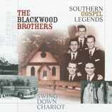 The Blackwood Brothers - Southern Gospel Legends : Swing Down Chariot (Various Years)