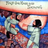 Jugendchor Bergen - Fragt den Mann aus Nazareth