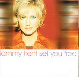 Tammy Trent - Set You Free