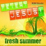 Feiert Jesus - Fresh Summer