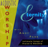 Andy Park - Eternity : Acoustic Worship
