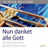 Westfälisches Bläserensemble - Nun danket alle Gott : Die schönsten Werke geistlicher Bläsermusik