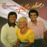 Bill Gaither Trio - Fully Alive