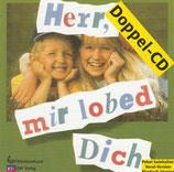 Kinder aus einem Bibellesebund Singlager - Herr, mir lobed Dich (2-CD)