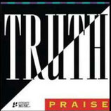 Truth - Praise (Integrity Music)