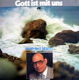 Wilfried Mann - Gott ist mit uns