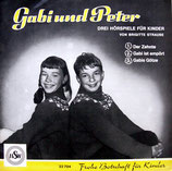 Gabi und Peter - Der Zehnte / Gabi ist empört / Gabis Götze