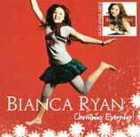 Bianca Ryan - Christmas Everyday!