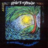 Rivers of Praise - A World Beat Celebration